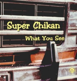 Super Chikan - What You See (LP, novo)