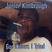 JUNIOR KIMBROUGH - God Knows I Tried (LP, ed. limitada, 180 g, novo)