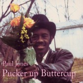 PAUL JONES - Pucker Up Buttercup (LP, novo)